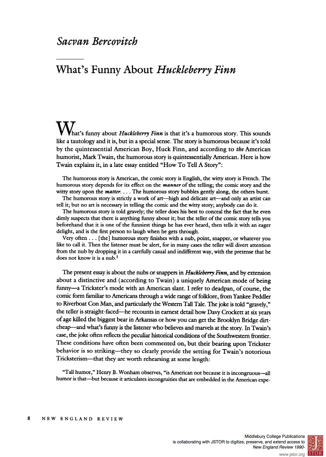 essays on the adventures of huckleberry Huck finn is a young boy that lives in a very dysfunctional family he has a drunk for a father that abandoned huck when he was a little boy huck practically raised himself from the ground up and never learned right from wrong in the novel adventures of huckleberry finn, huck never really had a good father and did not.